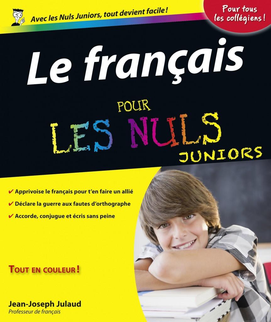 Le français correct pour les Nuls juniors, éditions First, 2012