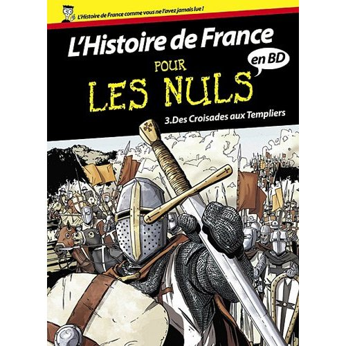 L&#039;Histoire de France pour les Nuls en BD