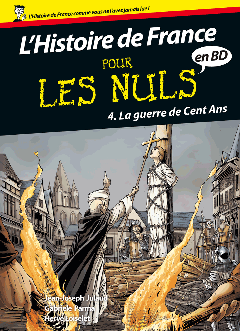 L&#039;Histoire de France pour les Nuls en BD, tome 4 : La guerre de Cent Ans