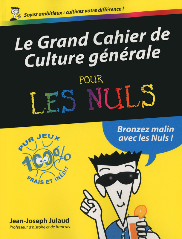 Le Grand Cahier de culture gnrale