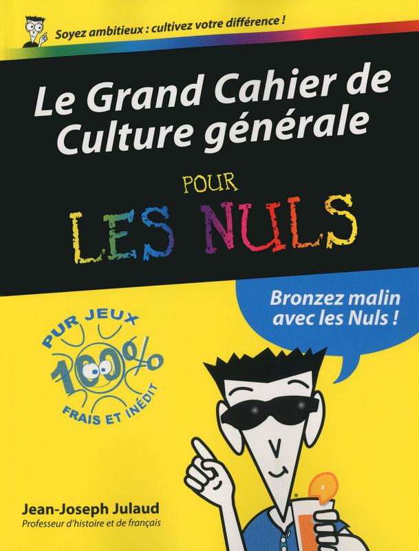 Le Grand Cahier de culture générale