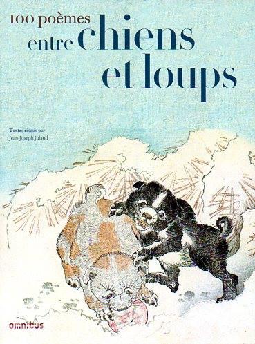 Cent poèmes entre chiens et loups