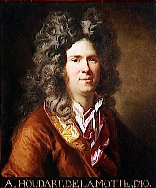 Antoine Houdar de la Motte (1672 - 1731)